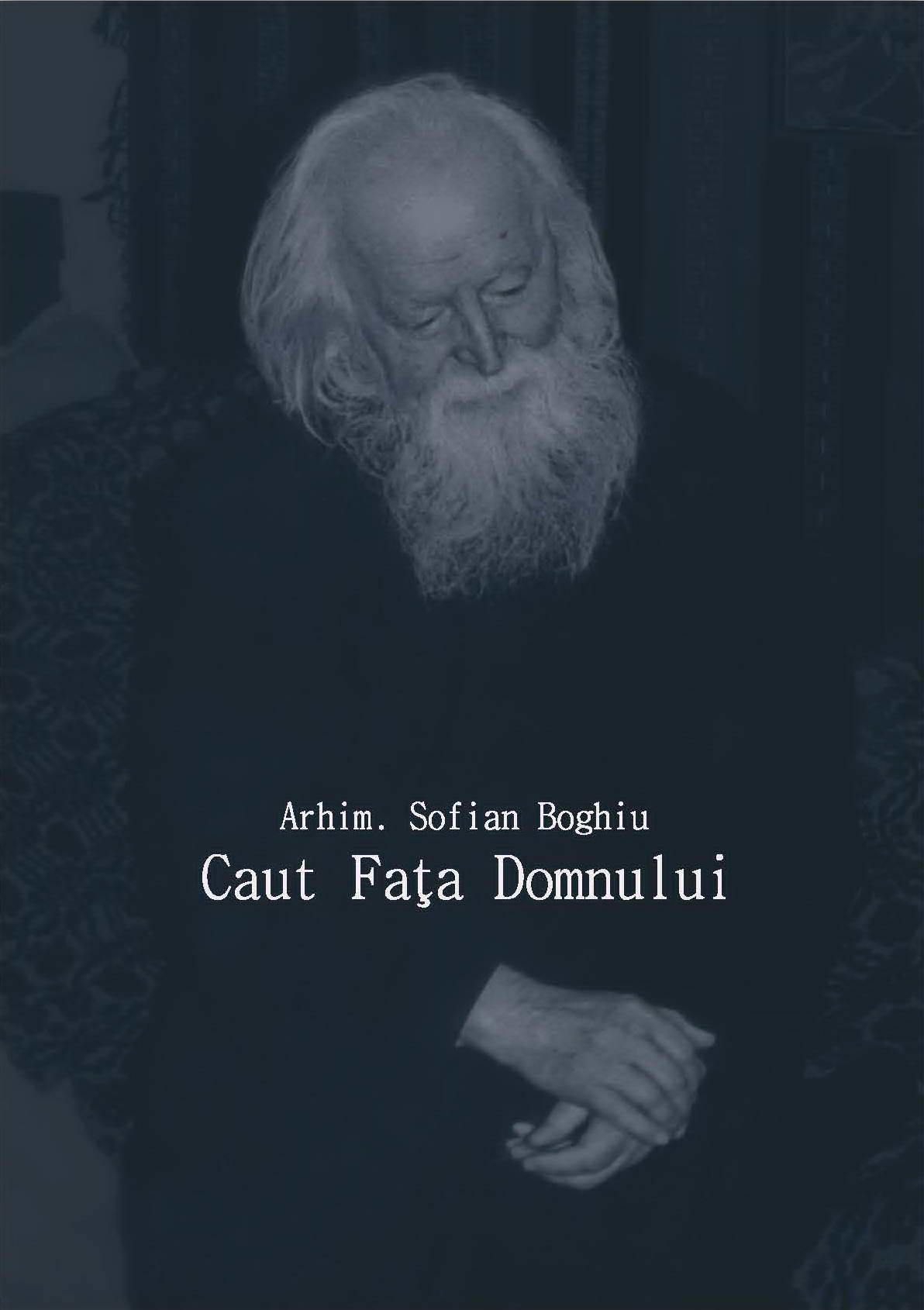 Caut Fata Domnului de Arhim Sofian Boghiu