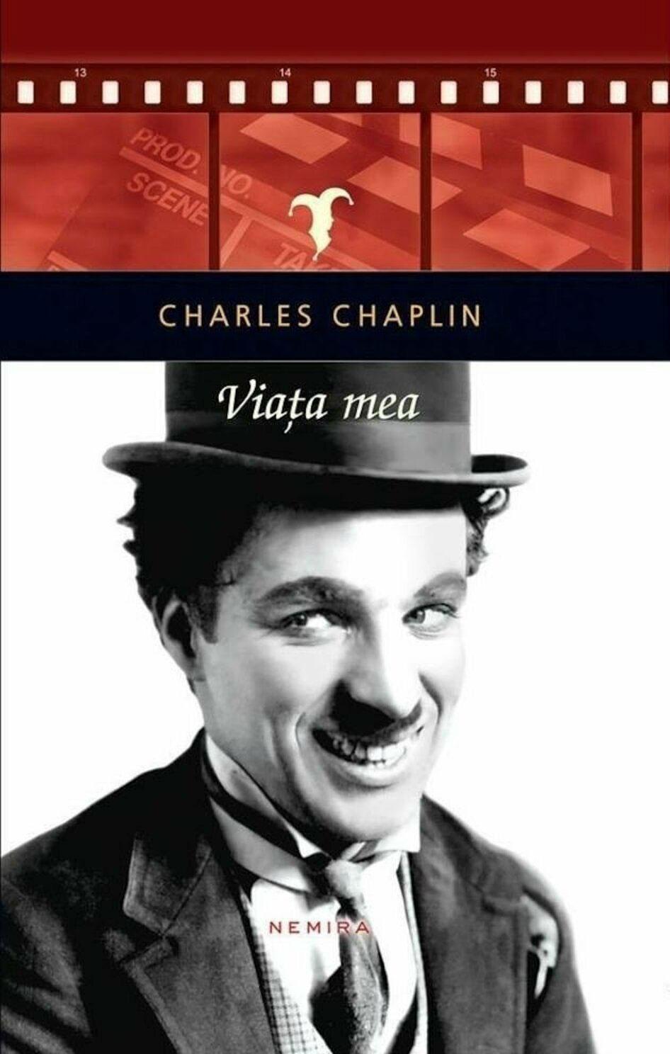 Charles CHAPLIN - Viata mea