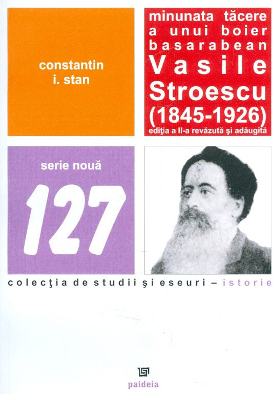 Constantin I. STAN - Minunata tacere a unui boier basarabean – Vasile Stroescu (1845-1926)