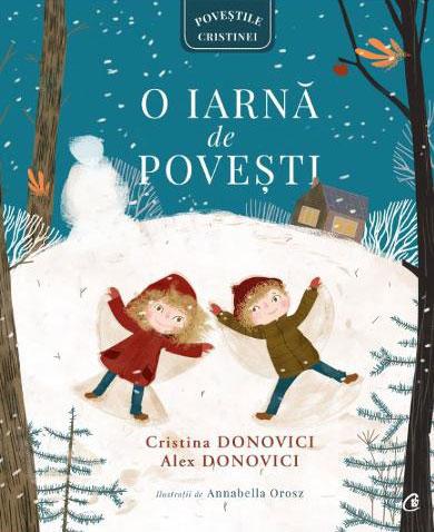 CristIna DONOVICI, Alex DONOVICI   O iarna de povesti