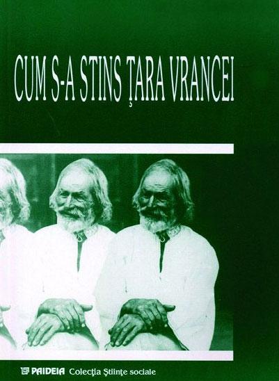 Cum s-a stins Tara Vrancei – Nereju, sat din Vrancea - Materiale publicate si comentate de Paul H. STAHL
