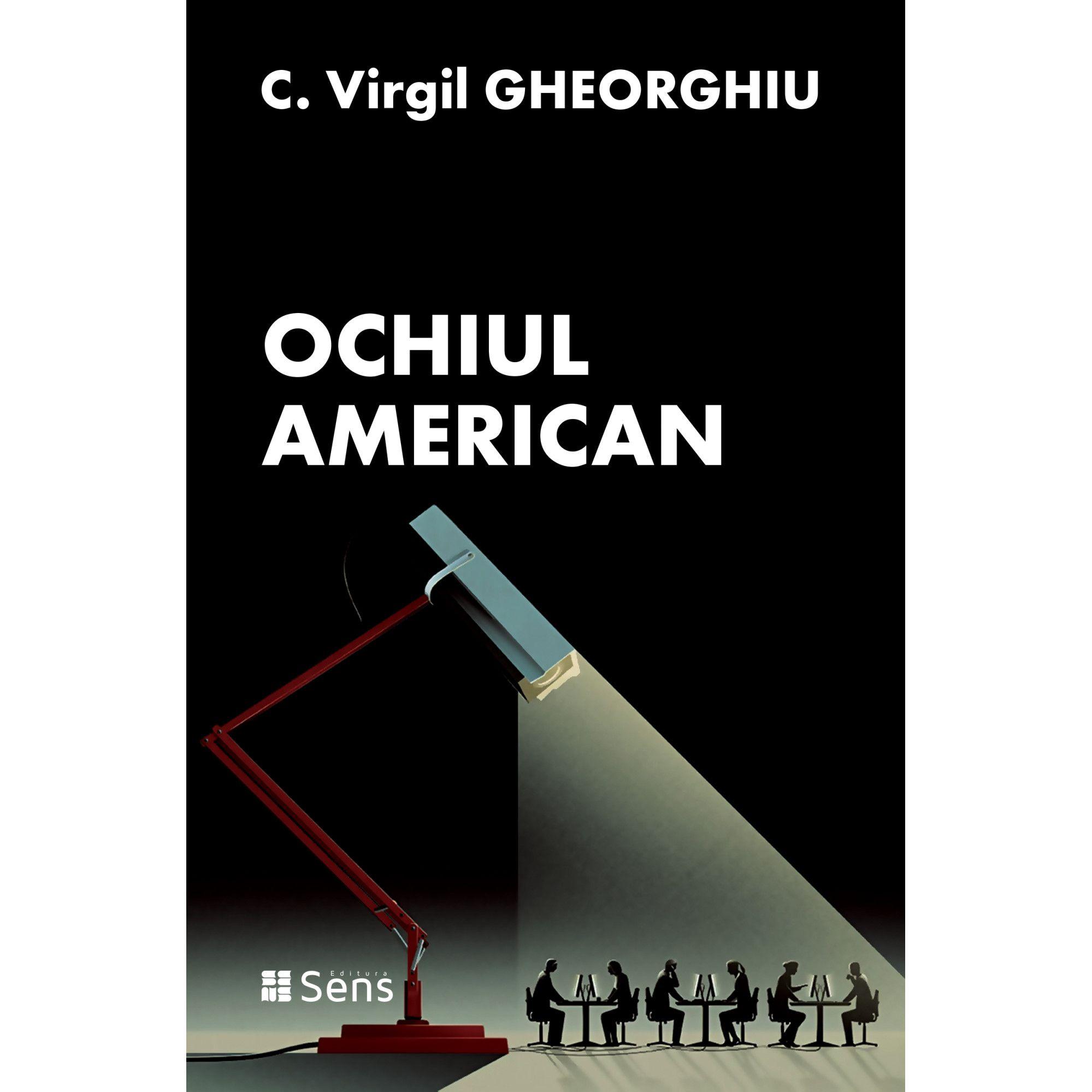 C. Virgil GHEORGHIU | Ochiul american