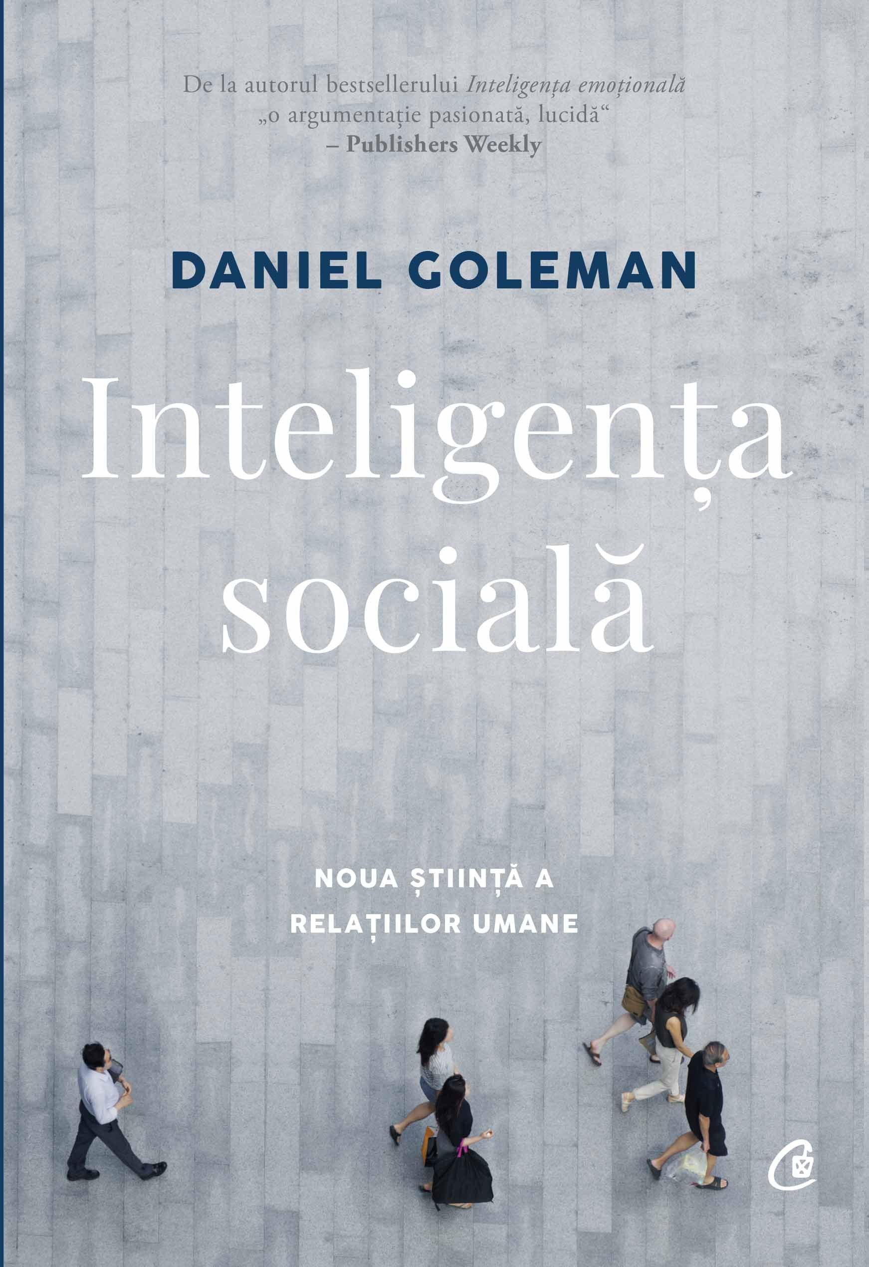 Daniel GOLEMAN - Inteligenta sociala
