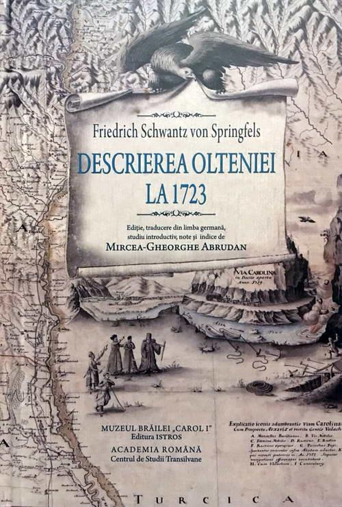 Descrierea Olteniei la 1723 - Friedrich Schwantz von Springfels