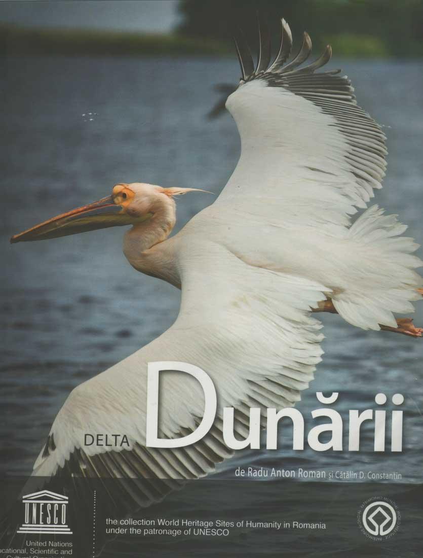 The Danube Delta/ Delta Dunarii