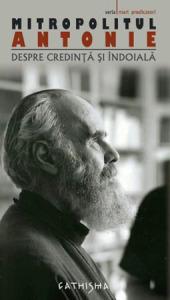 Despre credinta si indoiala, Mitropolit Antonie Bloom