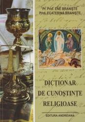 Dictionar de cunostinte religioase, Ene Braniste si Ecaterina Braniste
