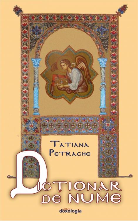 Dictionar de nume, Tatiana Petrache