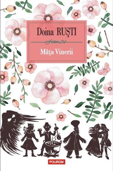 Doina RUSTI - Mata vinerii - roman