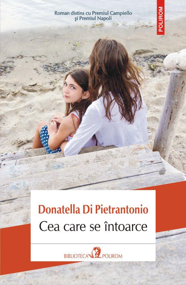 Donatella Di Pietrantonio, L'Arminuta (Copyright c 2017 Giulio Einaudi editore s.p.a., Torino) - Cea care se intoarce