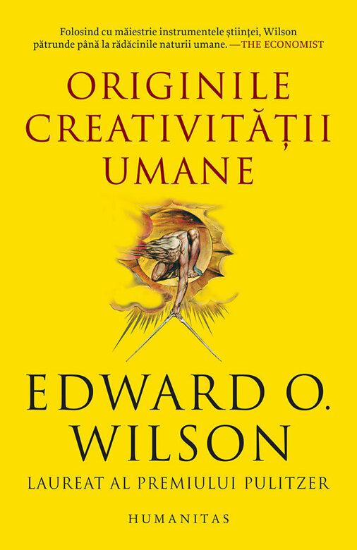Edward O. WILSON | Originile creativitatii umane