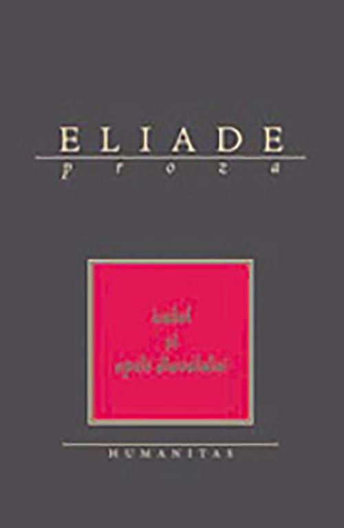 ELIADE – Proza - in curte la Dionis