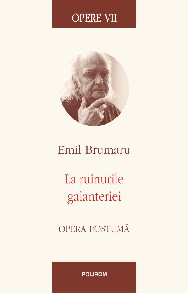 Emil BRUMARU   La ruinurile galanteriei
