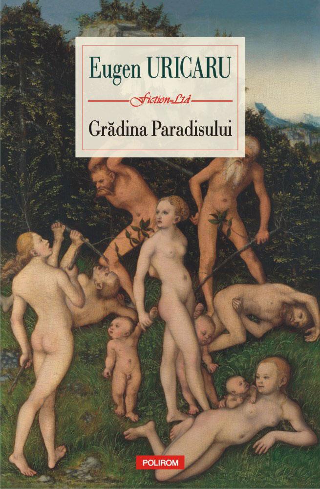 Eugen URICARU | Gradina Paradisului