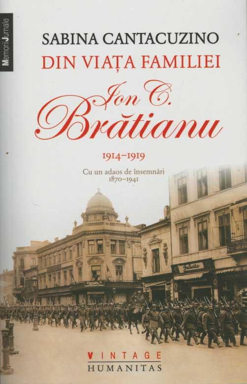 Din viata familiei Ion C. Bratianu. 1914-1919