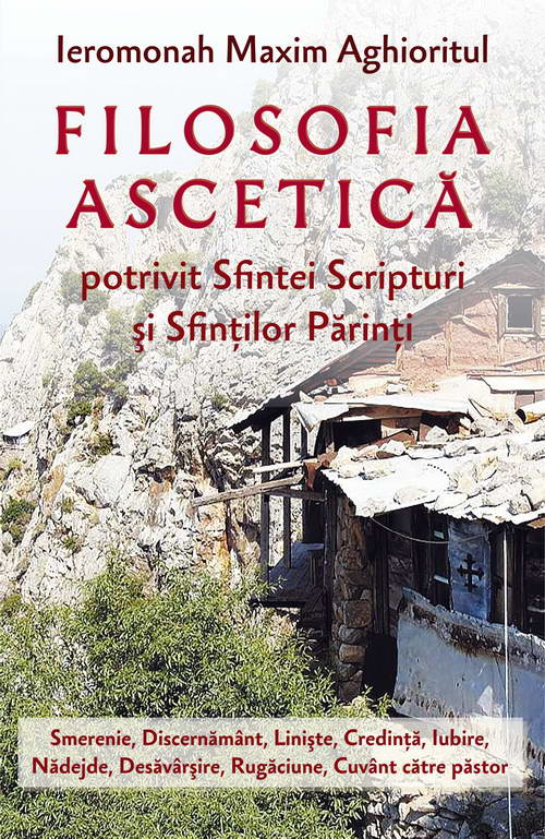 Filosofia ascetica - Ier. Maxim Aghioritul