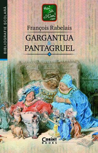Francois RABELAIS   Gargantua si Pantagruel