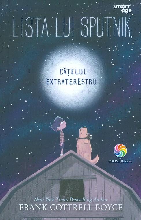 Frank COTTRELL BOYCE | Lista lui Sputnik, catelul extraterestru
