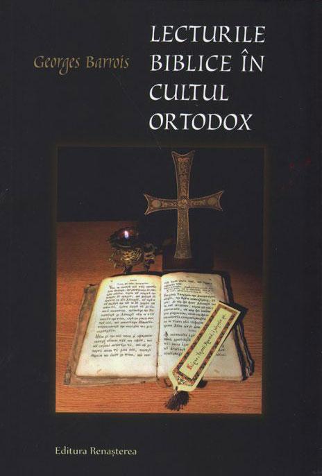 Georges BARROIS | Lecturile biblice in cultul ortodox