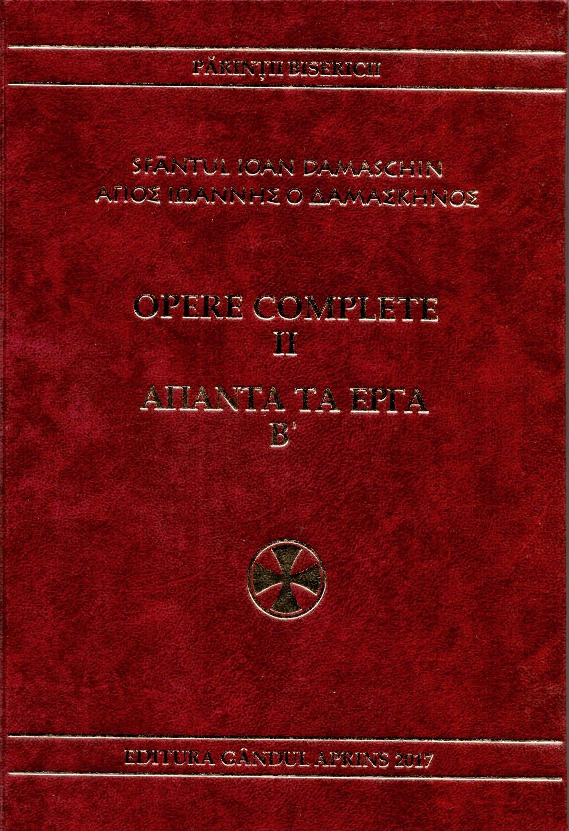 Sfantul Ioan Damaschin Opere complete vol 2 Dogmatica