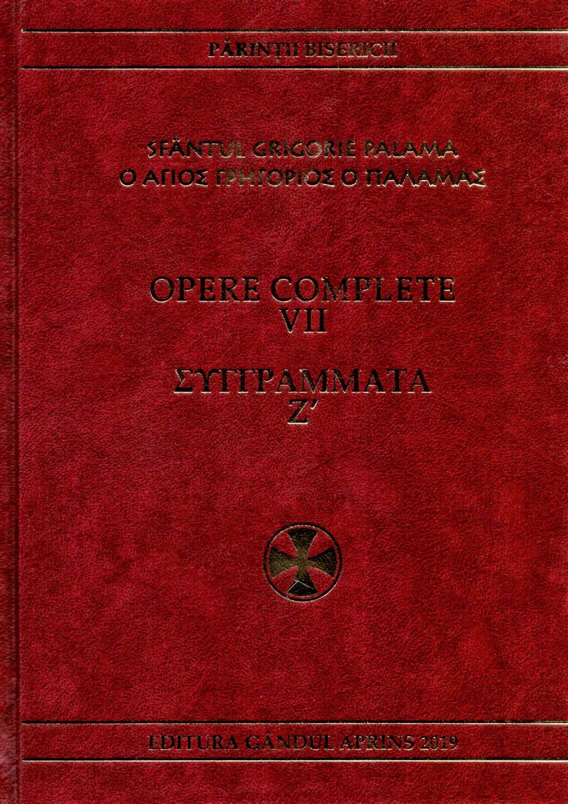 Opere complete Sfantul Grigorie Palama vol. VII - Fundatia Gandul Aprins