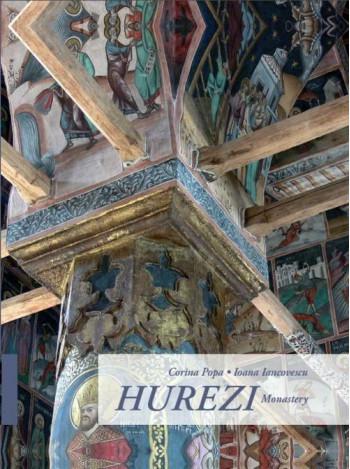 Hurezi Monastery - Manastirea Hurezi - Corina Popa, Ioana Iancovescu