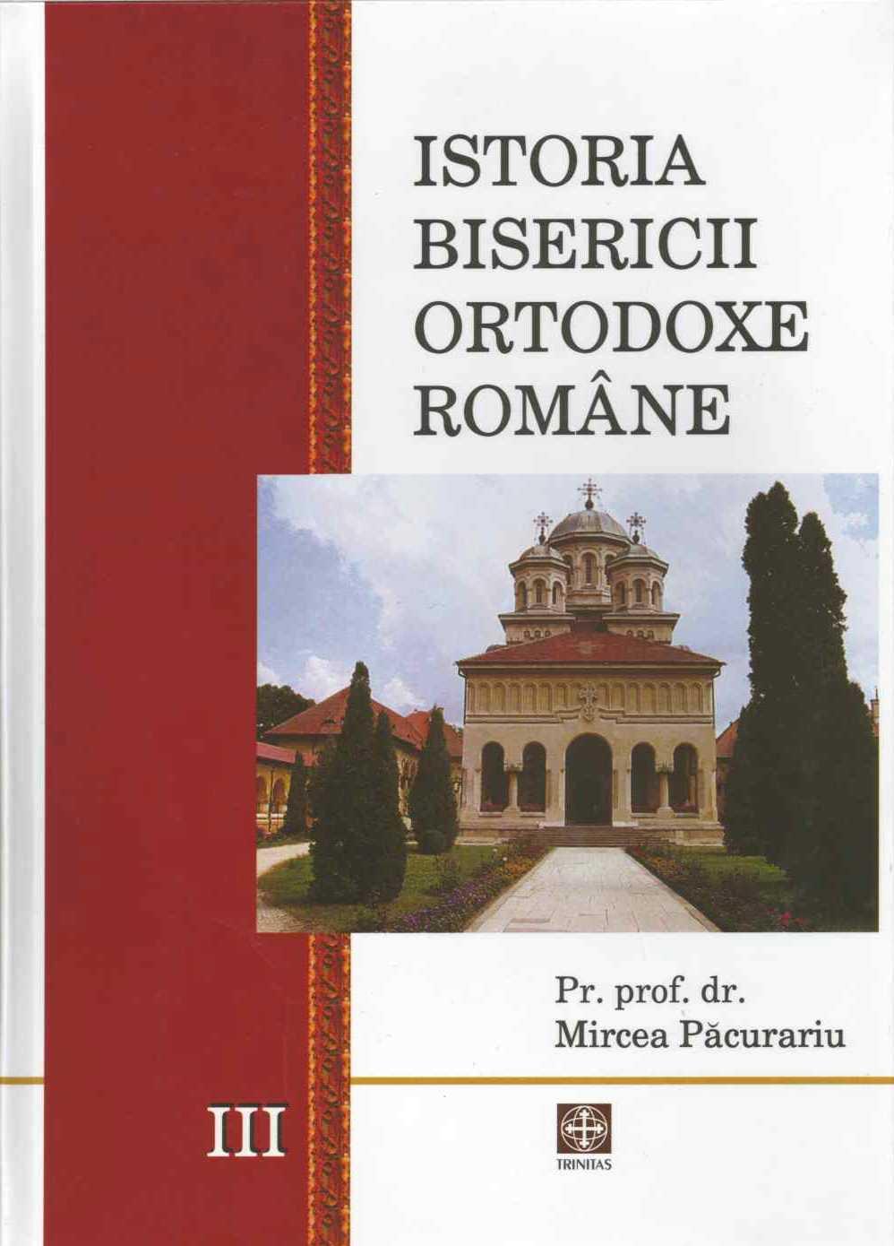 Istoria Bisericii Ortodoxe Romane 3