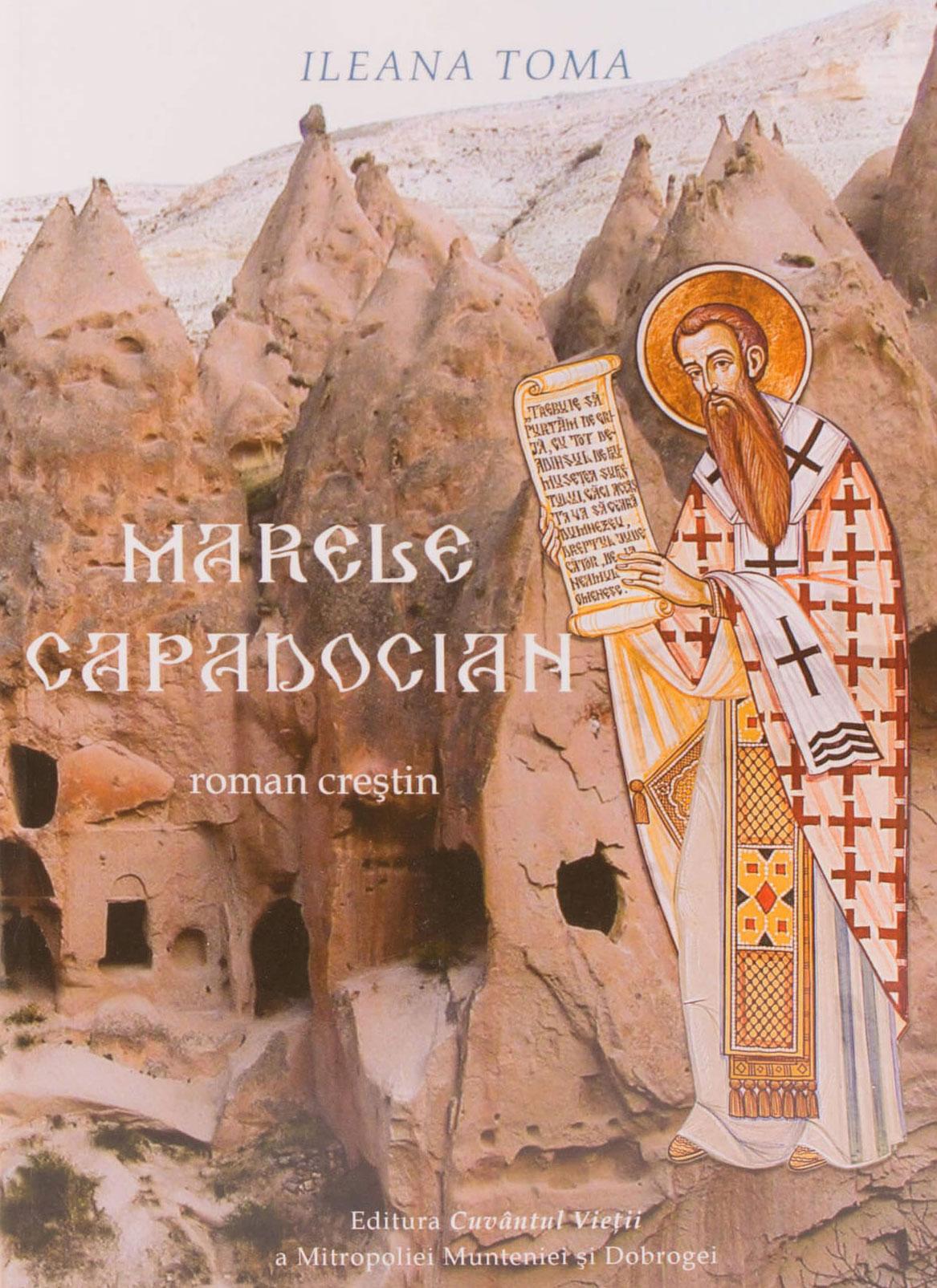 Ileana TOMA | Marele Capadocian. roman crestin