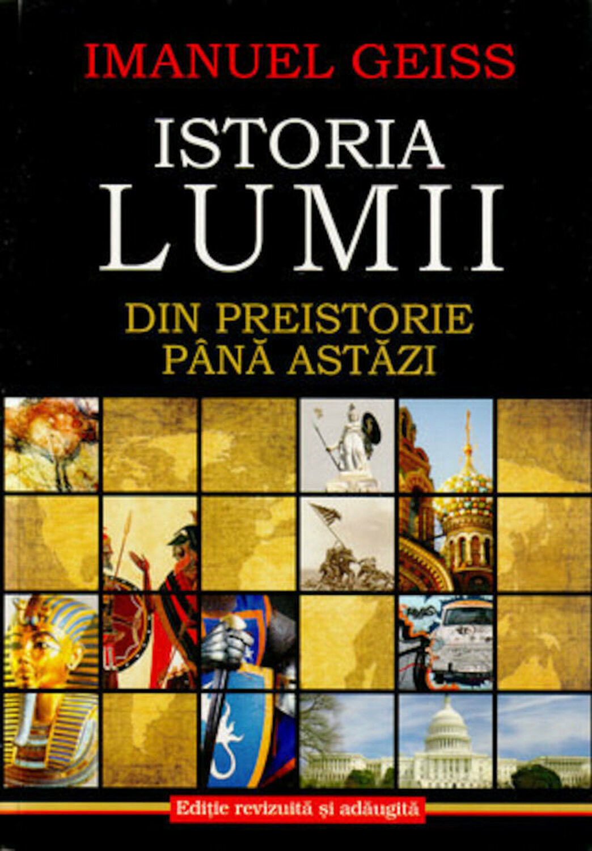 Imanuel GEISS - Istoria lumii