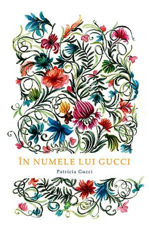 In numele lui Gucci