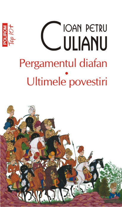 Ioan Petru CULIANU   Pergamentul diafan - Ultimele povestiri, scrise in colaborare cu H.S. WIESNER