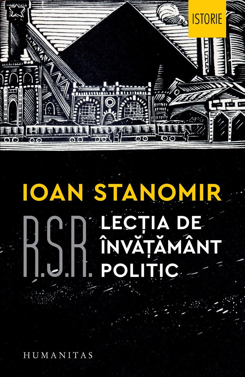 Ioan STANOMIR - R.S.R. lectia de invatamnt politic