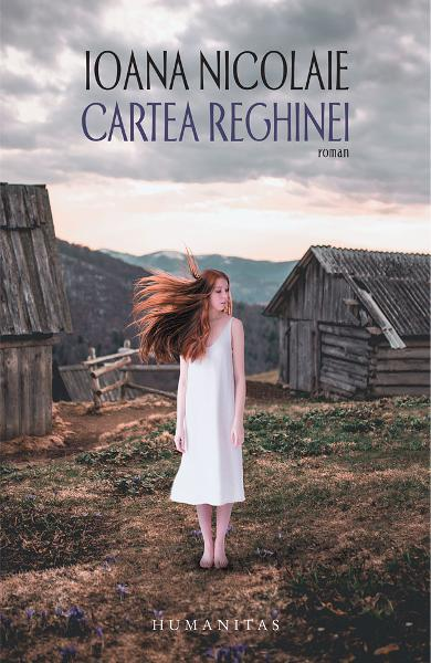 Ioana NICOLAIE   Cartea Reghinei  ( roman )