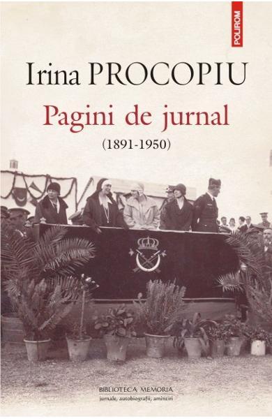 Irina PROCOPIU | Pagini de jurnal   (1891 – 1950)