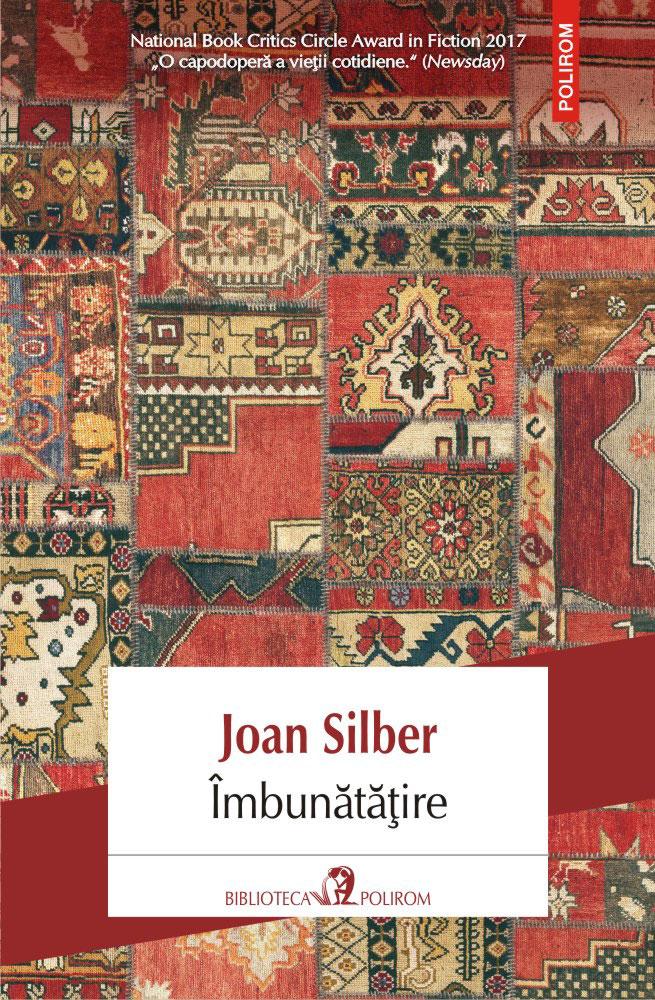 Joan SILBER | Imbunatatire