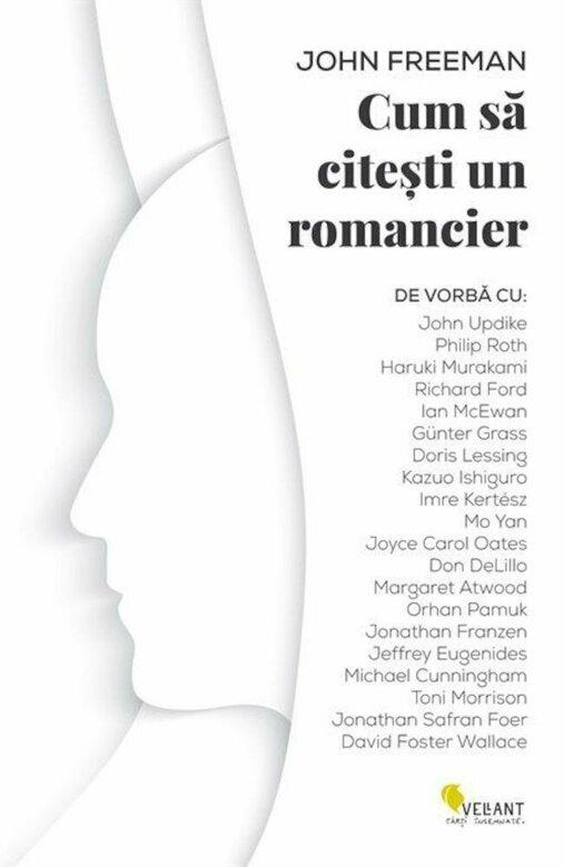 John FREEMAN | Cum sa citesti un romancier