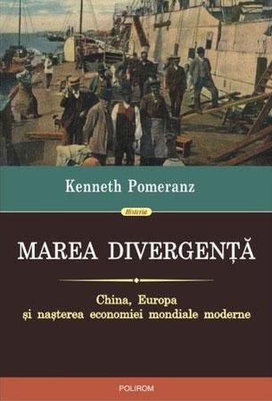 Kenneth POMERANZ - Marea divergenta