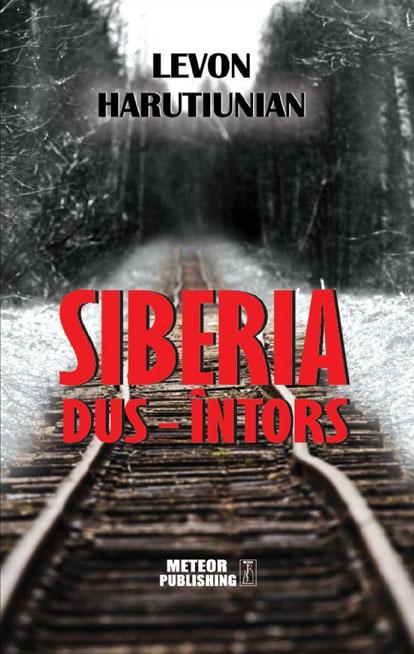Levon HARUTIUNIAN - Siberia dus –intors