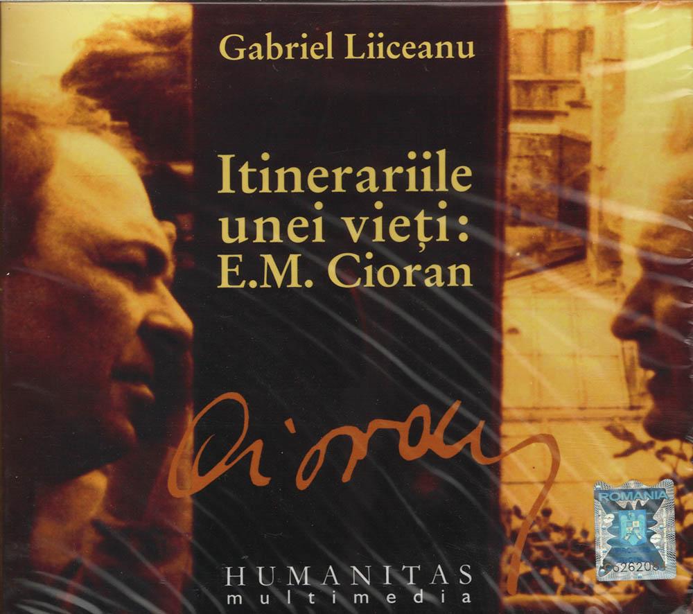 Itinerariile unei vieti: E.M. Cioran, Audiobook