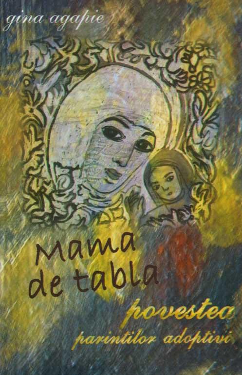 Mama de tabla. Povestea parintilor adoptivi