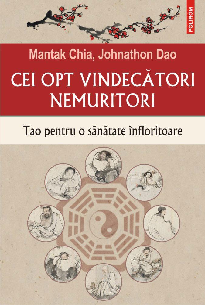 Mantak CHIA, Johnathon DAO | Cei opt vindecatori