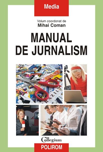 Manual de jurnalism - Mihai Coman (coord.)