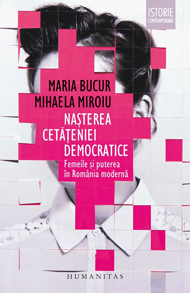 Maria BUCUR, Mihaela MIROIU - Nasterea cetateniei democratice