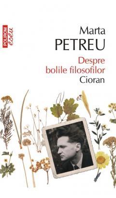 Marta PETREU   Despre bolile filosofilor