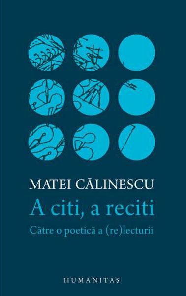 Matei CALINESCU - A citi, a reciti