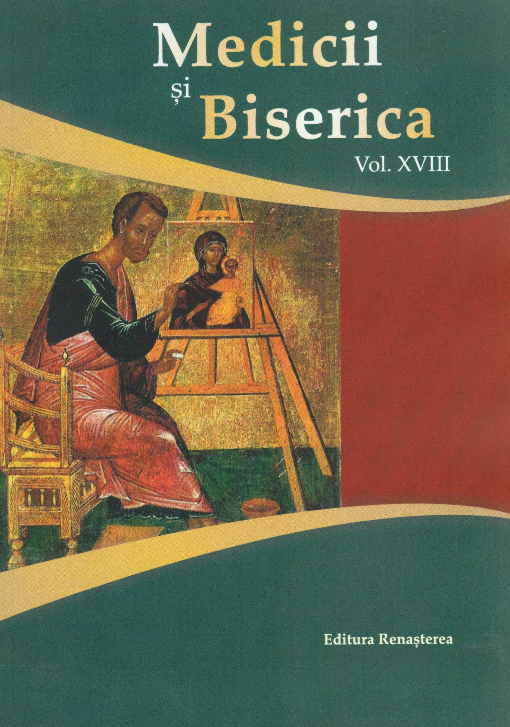 Medicii si Biserica, Vol. XVIII - Terapia prin credinta si cultura
