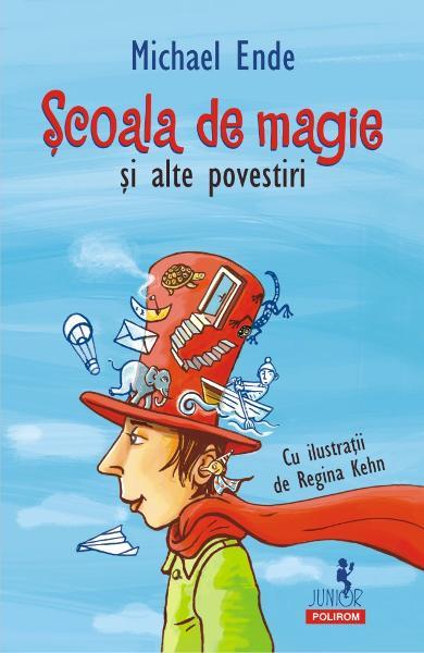 Michael ENDE   Scoala de magie si alte povestiri