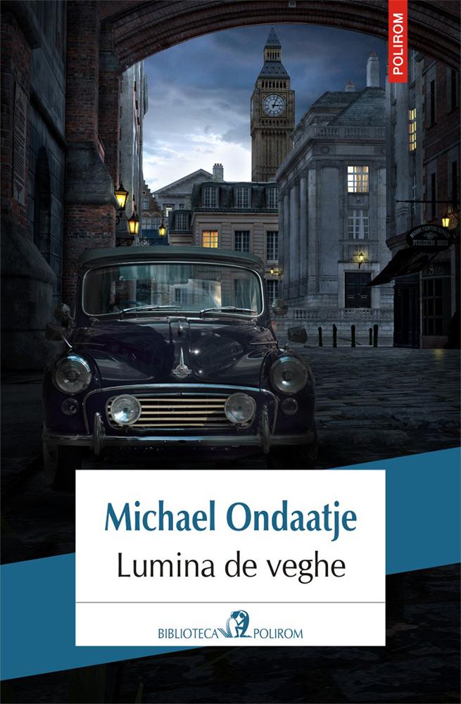 Michael ONDAATJE | Lumina de veghe