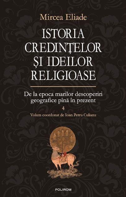 Mircea ELIADE   Istoria credintelor si ideilor religioase - 4