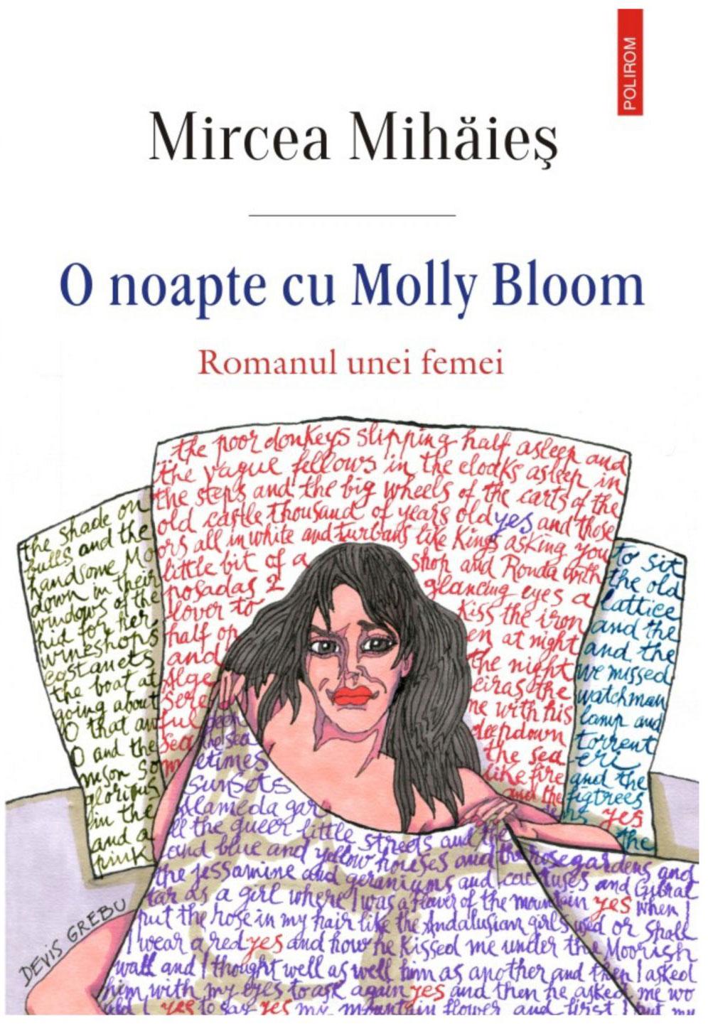 Mircea MIHAIES   O noapte cu Molly Bloom. Romanul unei femei